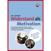 Lahninger: Widerstand als Motivation